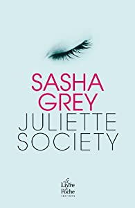 Juliette Society - Sasha Grey [MULTI]