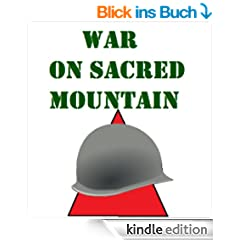 War on Sacred Mountain: Jungle Combat and Warfare in Laos
