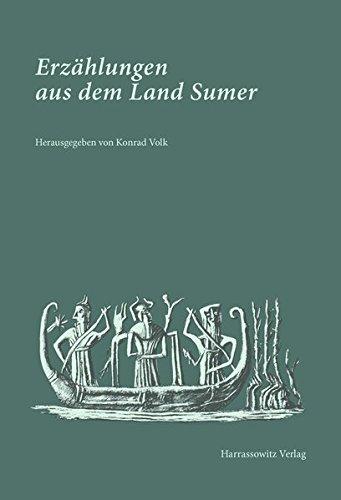 Erzahlungen aus dem Land Sumer  [Volk, Konrad] (Tapa Dura)