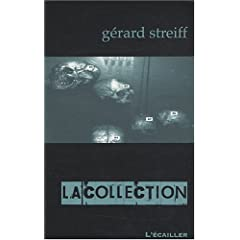 La Collection - Gérard Streiff