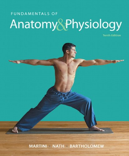 Fundamentals of Anatomy & Physiology (10th Edition)
