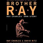 Brother Ray: Ray Charles' Own Story | Ray Charles,David Ritz