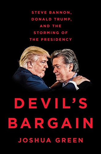 Book Cover: Devil's Bargain: Steve Bannon, Donald Trump, and the Storming of the Presidency