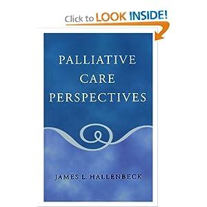 Palliative Care Perspectives James L. Hallenbeck