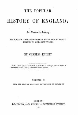 The popular history of England, an illustrated history of society and government from the earliest period to our own tim