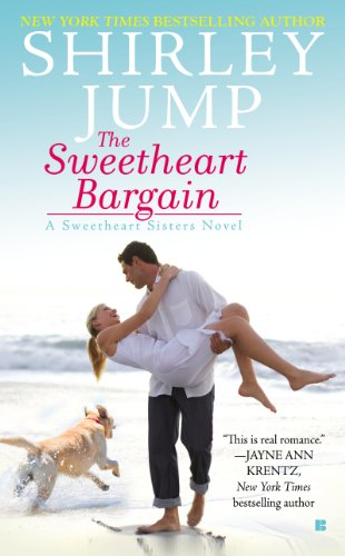 The Sweetheart Bargain (A Sweetheart Sisters Novel) by Shirley Jump