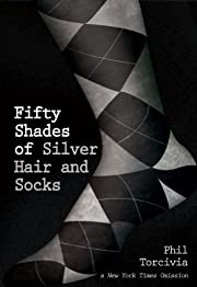 Fifty Shades of Silver Hair and Socks