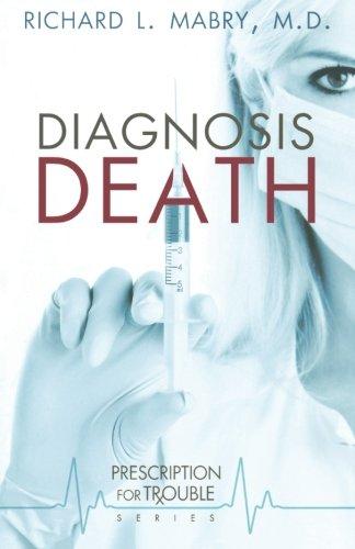 Image of Diagnosis Death (Prescription for Trouble, Book 3)