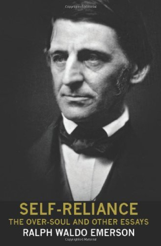 self reliance essay by ralph waldo emerson
