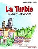 echange, troc Michèle Bertola-Vanco - La Turbie : Images et Ecrits
