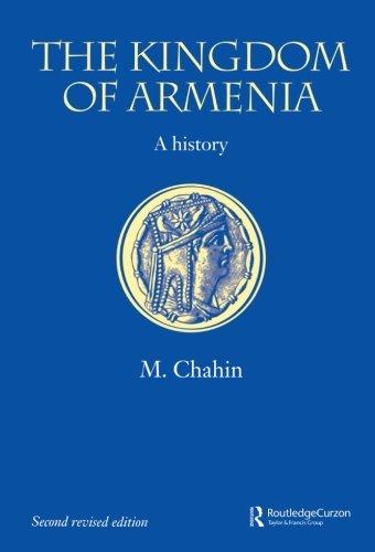 The Kingdom of Armenia: New Edition (Caucasus World)