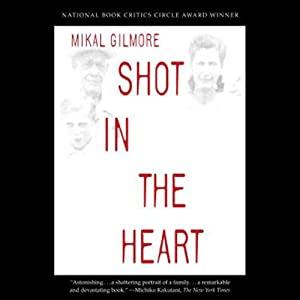 Shot in the Heart Audiobook