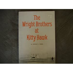 The Wright Brothers at Kitty Hawk (Scholastic TX 575) Donald J. Sobol