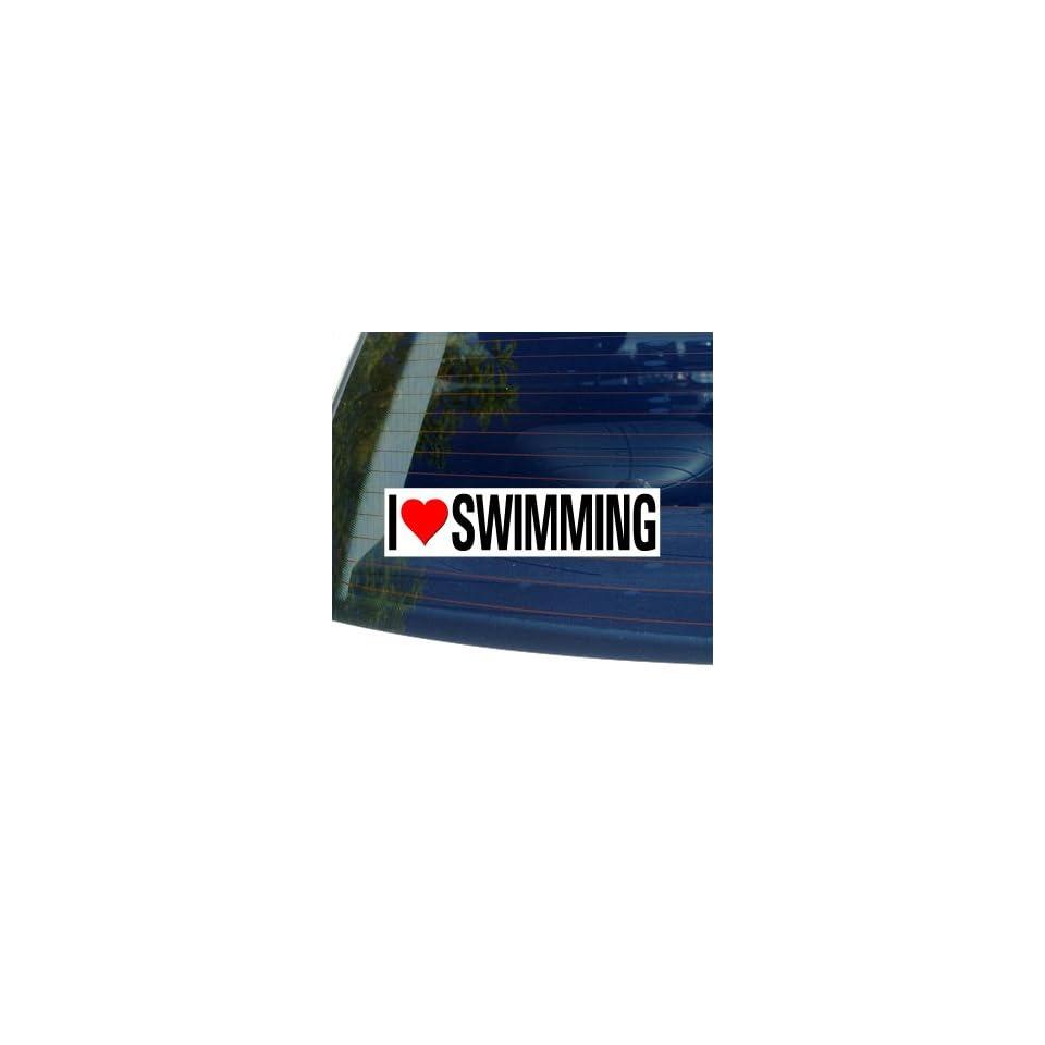 I Love Heart SWIMMING   Window Bumper Sticker Automotive
