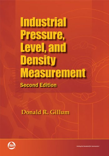 Industrial Pressure, Level, and Density Measurement, Second Edition
