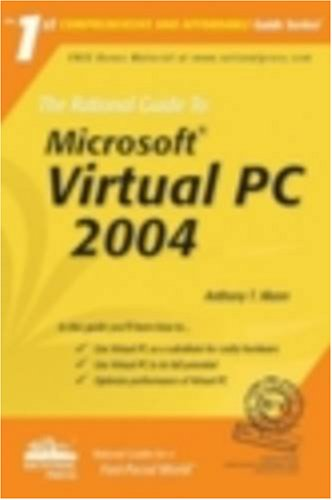 The Rational Guide To Microsoft Virtual Pc 2004 (Rational Guides) [ペーパーバック] / A. T. Mann (著); Rational Pr (刊)
