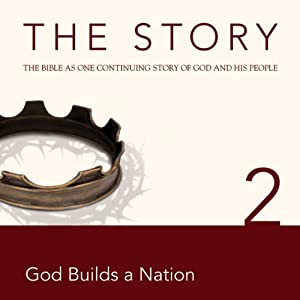 The Story, NIV: Chapter 2 - God Builds a Nation (Dramatized) | [Zondervan Bibles (editor)]