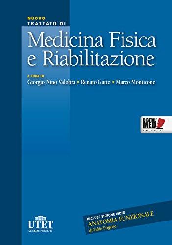 Med Tutor Riabilitazione - Nuovo Trattato di Medicina Fisica e Riabilitazione