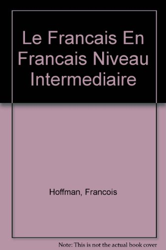 Le Francais En Francais Niveau Intermediaire PDF