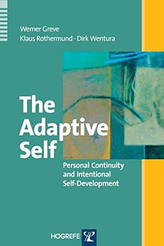 The Adaptive Self: Personal Continuity and Intertional Self-Development