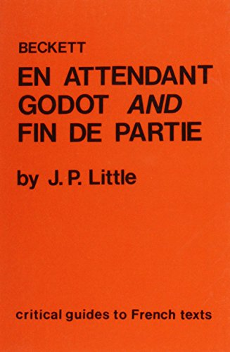 Beckett: En attendant Godot and Fin de partie (Critical Guides to French Texts) PDF
