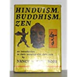 Hinduism, buddhism zen: introduction to their meaning and their arts