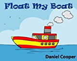 img - for Floating My Boat - A Rhyming Children's Picture Book book / textbook / text book