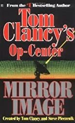TOM CLANCY'S OP CENTER-MIRROR IMAGE