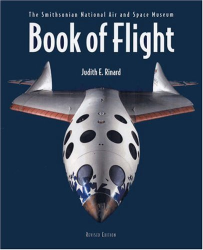 Book of Flight: The Smithsonian National Air and Space Museum