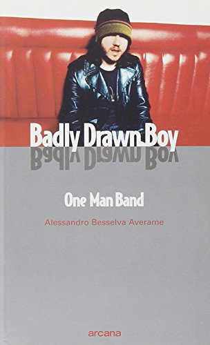 Badly Drawn Boy. One man band
