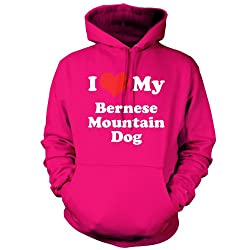 I Love My Bernese Mountain Dog - Unisex Hoodie / Hooded Top - 9 Colours