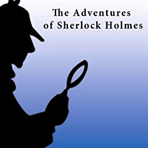 The Adventures of Sherlock Holmes Audiobook