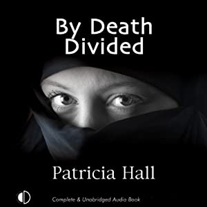 By Death Divided | [Patricia Hall]