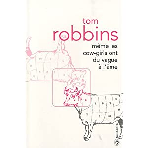 Même les cow-girls ont du vague à l'âme – Tom Robbins