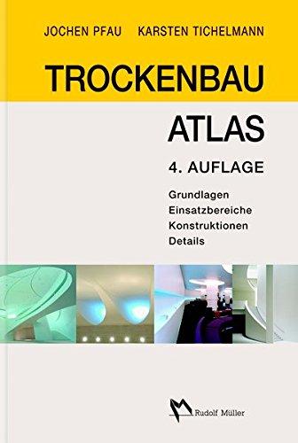 trockenbau-atlas-grundlagen-einsatzbereiche-konstruktionen-details
