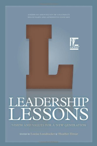 Leadership Lessons: Vision and Values for a New Generation