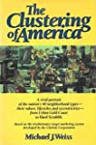 The Clustering of America (0060157909) by Michael J. Weiss