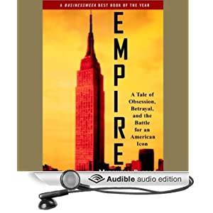 Empire - A Tale of Obsession, Betrayal, and the Battle for an American Icon [Abridged] - Mitchell Pacelle