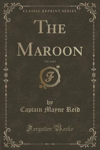The Maroon, Vol. 3 of 3 (Classic Reprint)