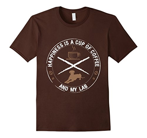 Men's Happiness Is A Cup Of Coffee And My Lab Labrador T-Shirt XL Brown (Coffee Cup Shirt compare prices)