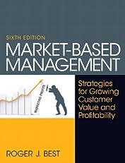 Market-Based Management (6th Edition)