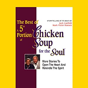 The Best of a 5th Portion of Chicken Soup for the Soul Audiobook