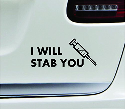 I-Will-Stab-You-Text-Nurse-Syringe-Decal-Family-Love-Car-Truck-Sticker-Window