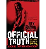 img - for Official Truth, 101 Proof: The Inside Story of Pantera (Paperback) - Common book / textbook / text book