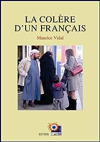 La Colère d'un Français par Maurice Vidal
