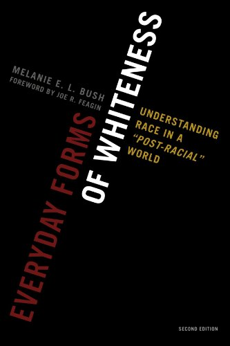 Everyday Forms of Whiteness: Understanding Race in a...