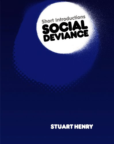Social Deviance (Polity Short Introductions)