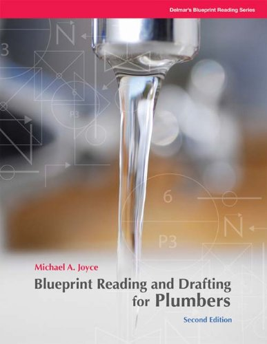 Blueprint Reading and Drafting for Plumbers - Cengage Learning - DE-1428335137 - ISBN: 1428335137 - ISBN-13: 9781428335134