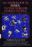 An astrological index to the world's famous people (0385005075) by Cooper, Michael