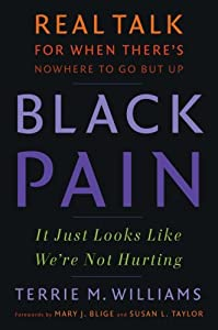 "Cover of ""Black Pain: It Just Looks Like ..."